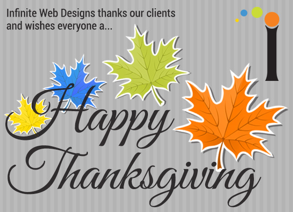Happy Thanksgiving from Infinite Web Designs